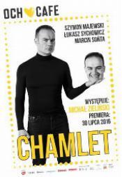 Chamlet - monolog parodysty teatr polonia