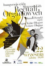 Inauguracja Cyklu Mistrzowskich Recitali Organowych