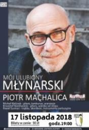 Mój ulubiony Młynarski - koncert Piotra Machalicy