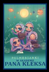 Palmerianki w Akademii Pana Kleksa