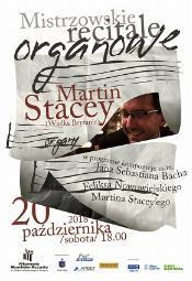 Mistrzowskie Recitale Organowe Martin Stacey