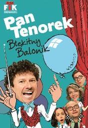 Pan Tenorek i Błękitny Balonik