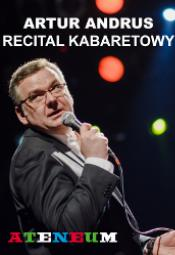 Artur Andrus recital kabaretowy