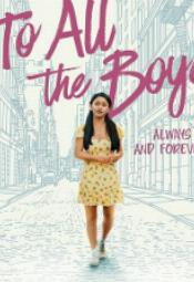Do wszystkich chłopców: Zawsze i na zawsze