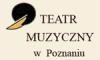 Teatr Muzyczny - Poznań