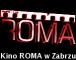 Kino Roma - Zabrze