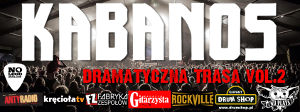 Kabanos - Dramatyczna Trasa vol. 2