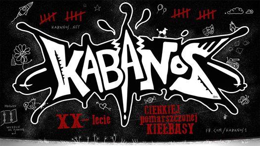 Kabanos - XX lecie