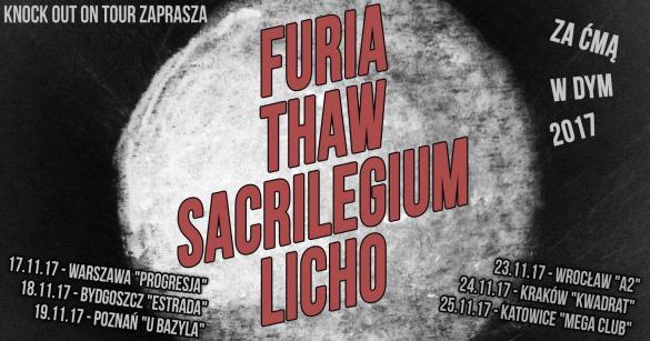Furia + Thaw, Sacrilegium + Licho