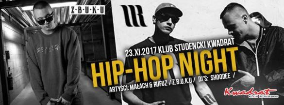 Hip-Hop Night: Małach & Rufuz + ZBUKU + dj's: Shoodee