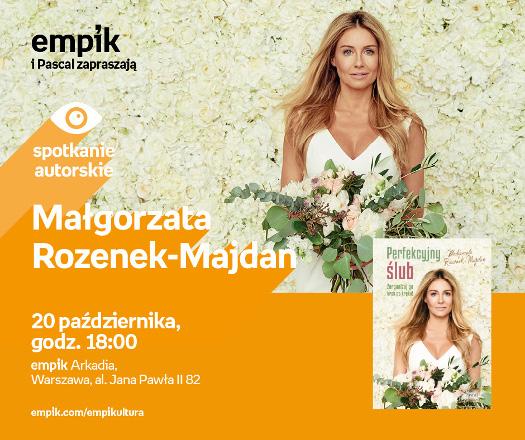 Małgorzata Rozenek-Majdan - spotkanie autorskie