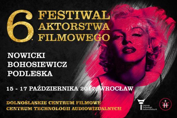 6. Festiwal Aktorstwa Filmowego - Spotkanie z Anną Dereszowską