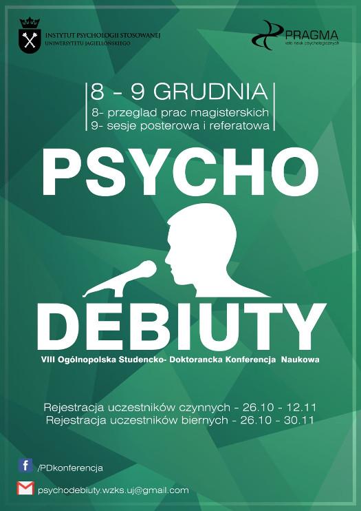 "VIII Ogólnopolska Studencko-Doktorancka Konferencja Naukowa ""Psychodebiuty"""