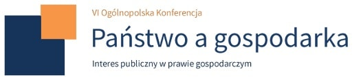 "6. edycja konferencji ""Państwo a gospodarka"""