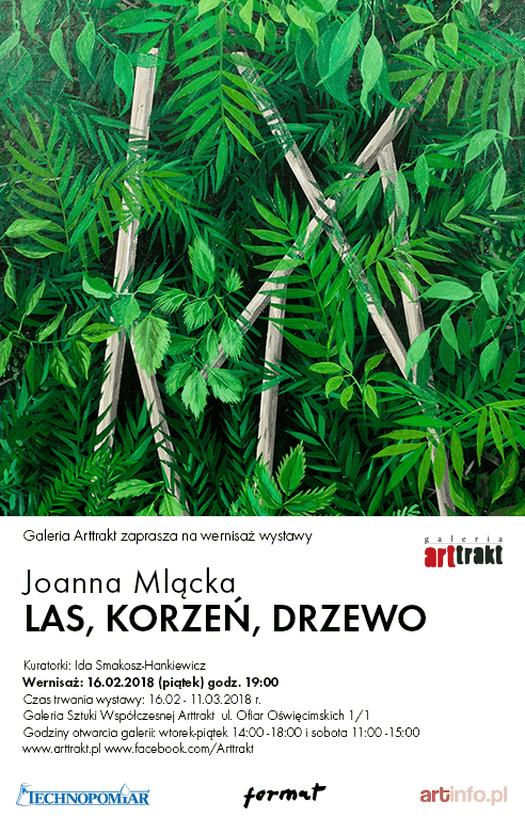 """Wystawa Joanny Mląckiej """"LAS, KORZEŃ, DRZEWO"""""""
