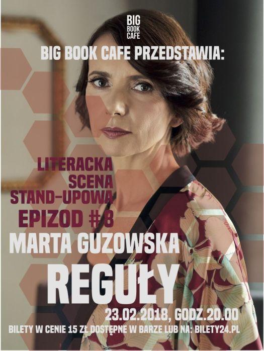 "Stand-up Literacki ""Reguły""- Marta Guzowska"