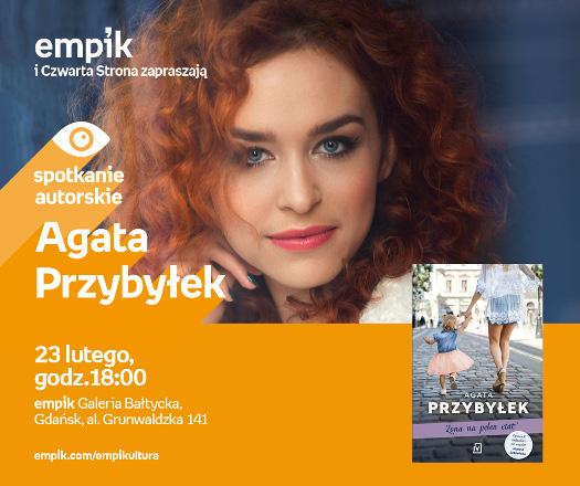 Agata Przybyłek - spotkanie autorskie