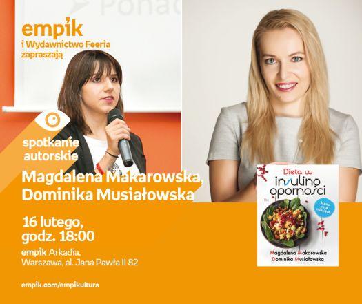 Magdalena Makarowska i Dominika Musiałowska - spotkanie autorskie