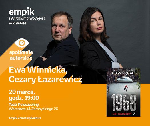 Ewa Winnicka i Cezary Łazarewicz o przełomowym roku '68