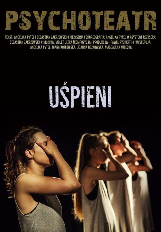 Uśpieni - spektakl Psychoteatru