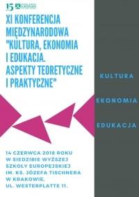 """XI konferencja międzynarodowa """"Kultura, ekonomia i edukacja. Aspekty teoretyczne i prak"""