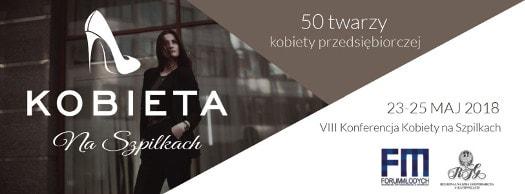 """VIII edycja konferencji """"Kobieta na Szpilkach"""""""