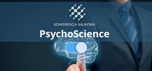 Warszawska Konferencja Nowości Psychologicznych PsychoScience