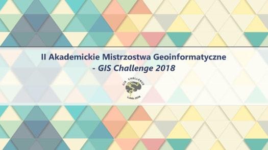 Akademickie Mistrzostwa Geoinformatyczne – GIS Challenge