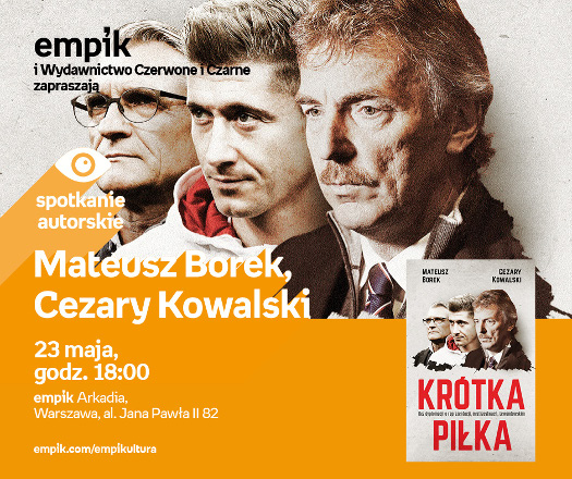 Mateusz Borek, Cezary Kowalski - spotkanie autorskie