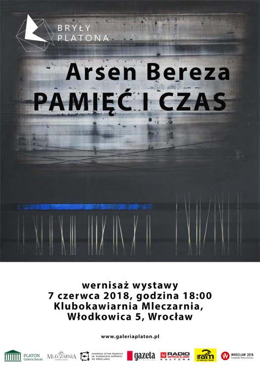 Pamięć i czas - wystawa malarstwa Arsena Bereza