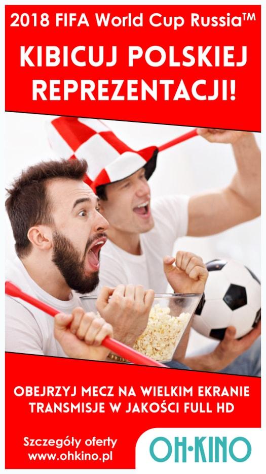2018 FIFA World Cup Russia: Polska - Senegal w Oh Kino