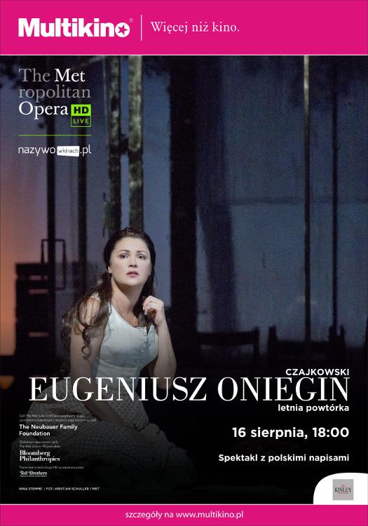 MET Opera w Multikinie: Eugeniusz Oniegin