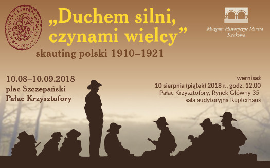 Duchem silni, czynami wielcy. skauting polski 1910-1921
