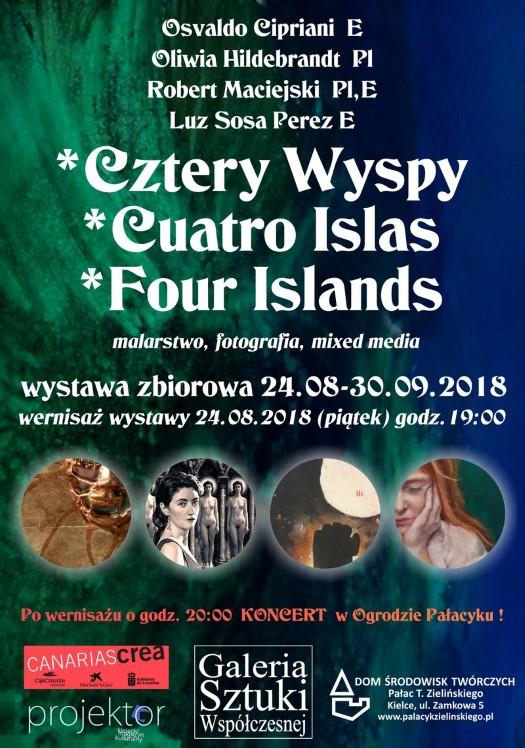 """Wystawa zbiorowa """"Cztery Wyspy/ Cuatro Islas/ Four Islands"""""""