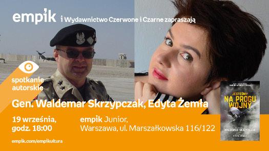 Gen. Waldemar Skrzypczak, Edyta Żemła - spotkanie autorskie
