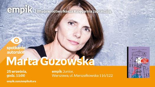 Marta Guzowska - spotkanie autorskie