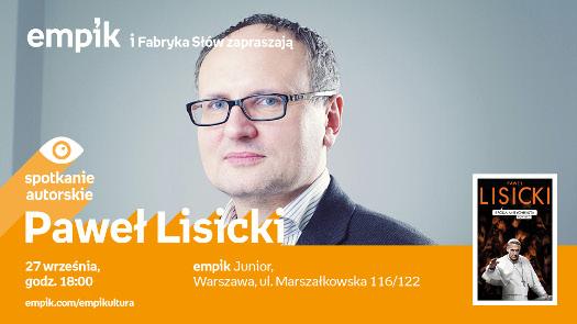 Paweł Lisicki - spotkanie autorskie