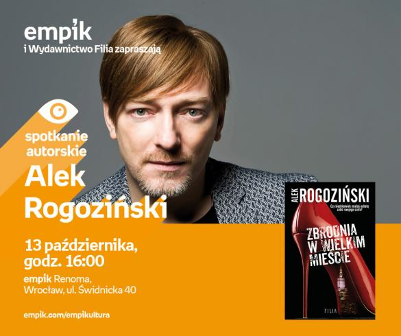 Alek Rogoziński - spotkanie