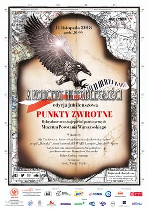 """X Koncert Niepodległości """"Punkty Zwrotne"""""""