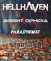 HellHaven, Paradygmat, Bright Ophidia
