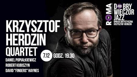 Dobry Wieczór Jazz: Herdzin / Haynes / Kubiszyn / Popiałkiewicz