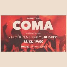 Coma XX-lecie zespołu zakończenie trasy BLISKO