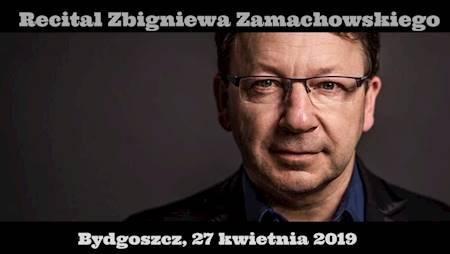 Nie tylko o miłości - recital Zbigniewa Zamachowskiego