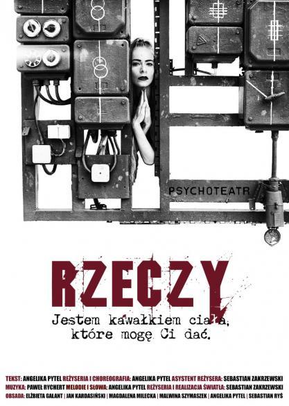 Rzeczy - spektakl Psychoteatru - próba prasowa
