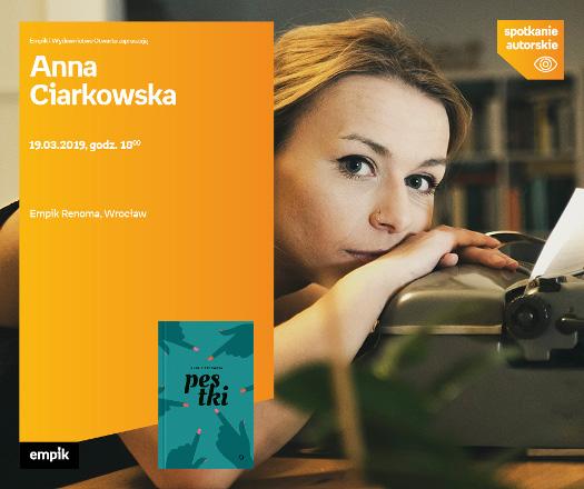 Anna Ciarkowska - spotkanie autorskie