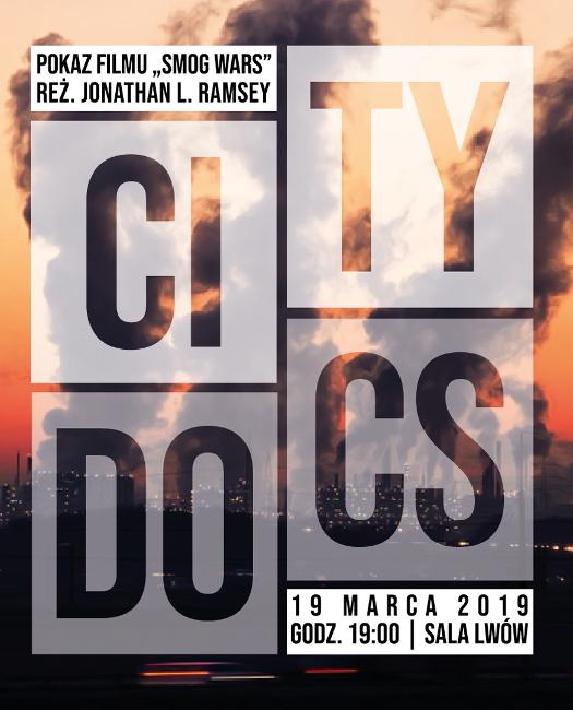 """City Docs. Temat: smog. Pokaz filmu """"Smog Wars"""" i dyskusja"""