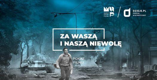 """Premiera filmu """"Za waszą i naszą niewolę"""" w Zajezdni"""