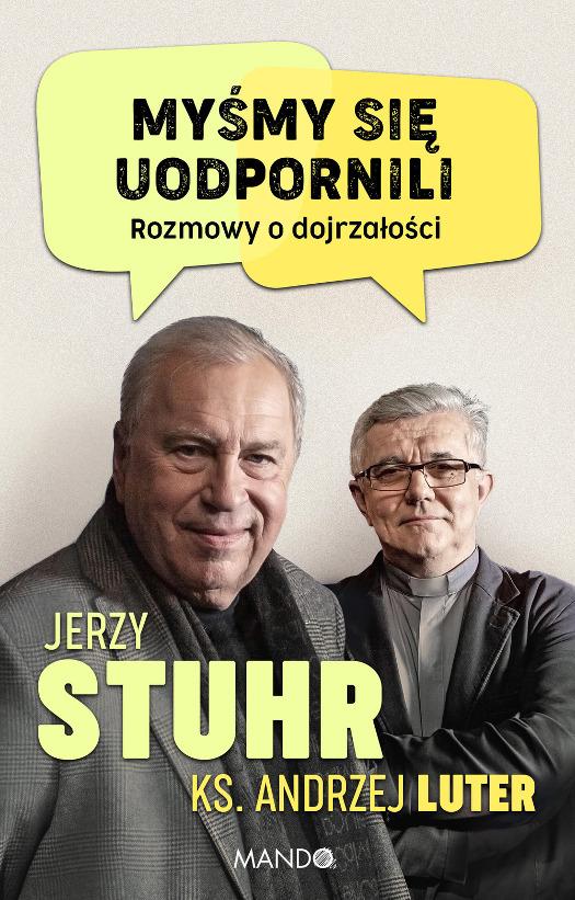 """Jerzy Stuhr - """"Myśmy się uodpornili"""" - premiera książki"""