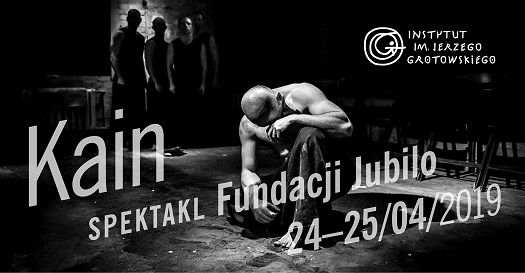 Kain - teatr więzienny w Instytucie Grotowskiego