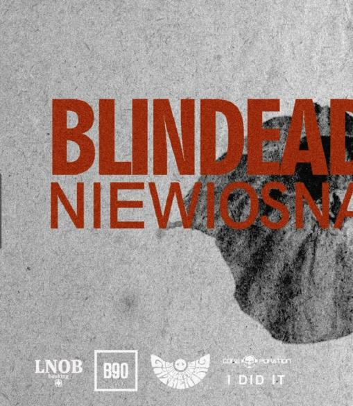 """Blindead """"Niewiosna"""""""